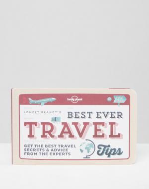 Books Книга Best Ever Travel Tips от Lonely Planet. Цвет: мульти