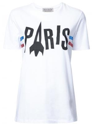 Футболка Paris Rocket Être Cécile. Цвет: белый