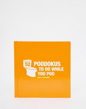 Books Книга 52 Poo-Dokus To Do While You Poo. Цвет: мульти