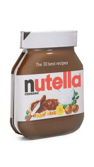 30 Best Nutella Recipes («30 лучших рецептов с Nutella») Books with Style