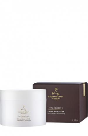 Обогащенный питательный крем для тела Nourishing Enrich Body Butter Aromatherapy Associates. Цвет: бесцветный