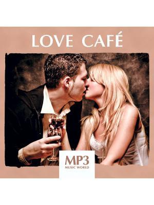 MP3 Music World. Love Cafe (компакт-диск MP3) RMG. Цвет: бежевый