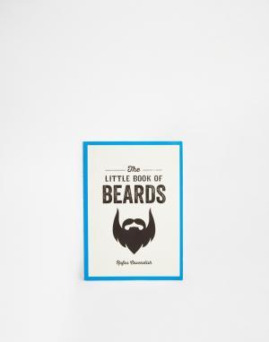 Books Книга Little Book Of Beards. Цвет: мульти