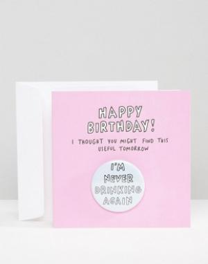 Veronica Dearly Открытка на день рождения Im Never Drinking Again. Цвет: мульти