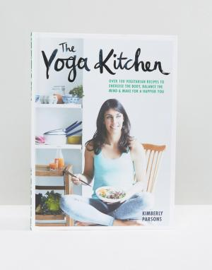 Books Книга Yoga Kitchen. Цвет: мульти
