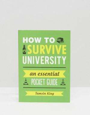 Books Книга How To Survive University. Цвет: мульти