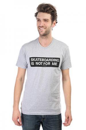Футболка  Not For Me Grey Foundation. Цвет: серый