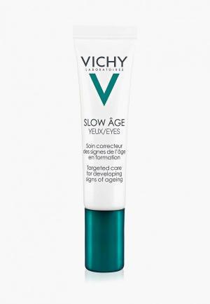 Крем для кожи вокруг глаз Vichy Slow Age Укрепляющий против признаков старения на разных стадиях формирования. Цвет: прозрачный